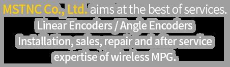 (주)명성티엔씨는 최고의 서비스를 지향합니다. Linear Encoders / Angel Encoders / 유/무선MPG  설치, 판매, 수리 및 A/S전문
